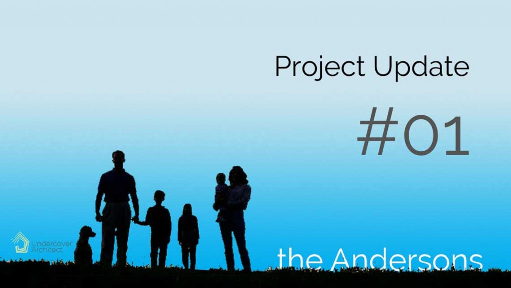 UndercoverArchitect_Andersons-Family-Project-Update-01