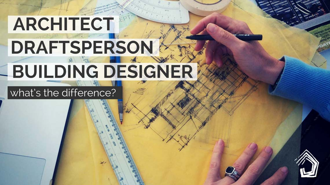 UndercoverArchitect-architect-vs-draftsperson-vs-buildingdesigner