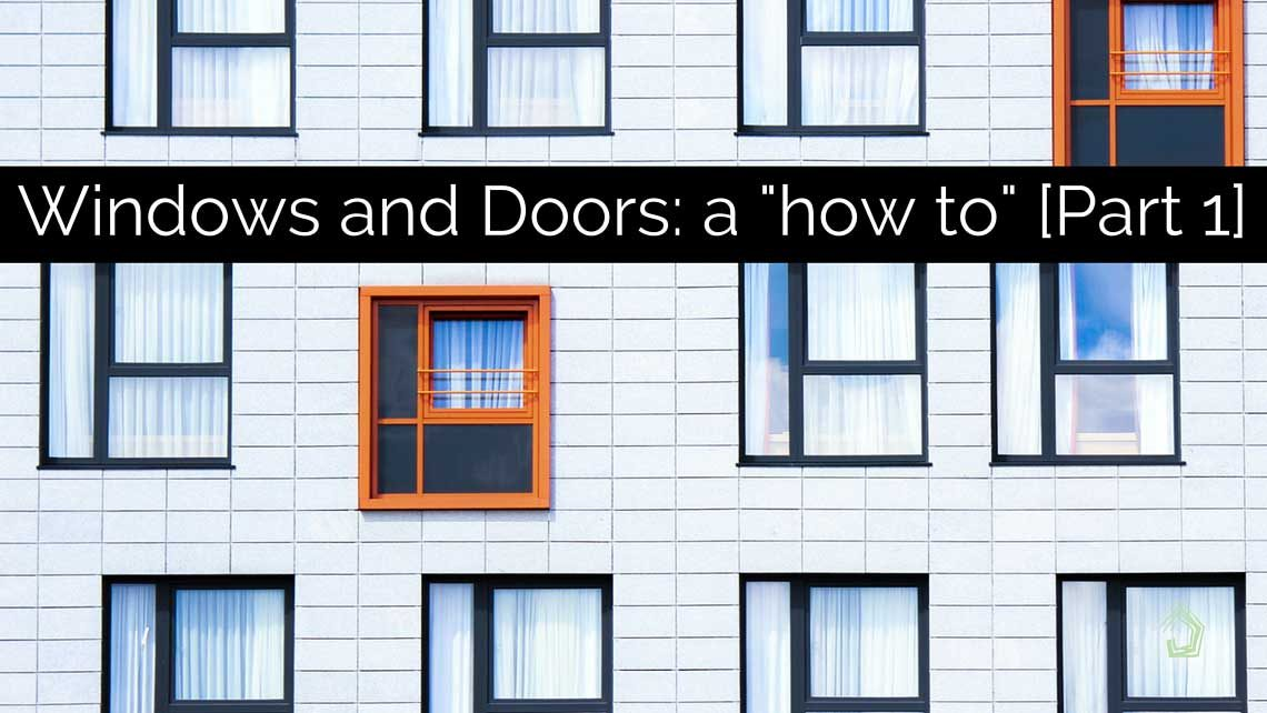 UndercoverArchitect-how-to-choose-windows-and-doors-part1