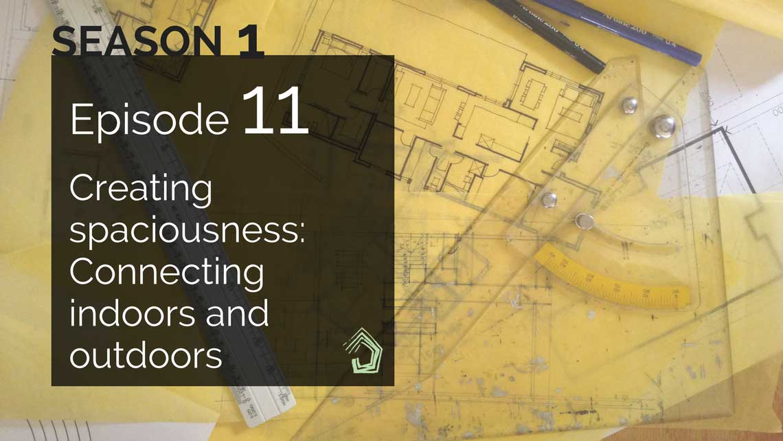 UndercoverArchitect-Blog-Podcast-Episode-11-Spaciousness-Connections
