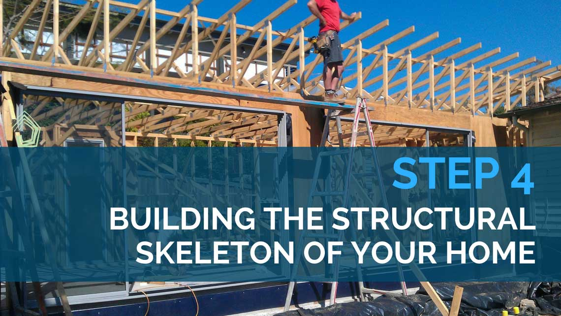 Framing the walls and roof of your home | Step 4 in building your new home or renovation