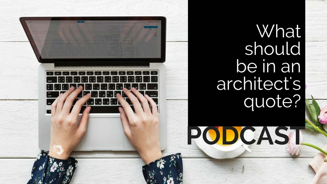 UndercoverArchitect-Season6a_podcast-what-should-be-in-architect-quote