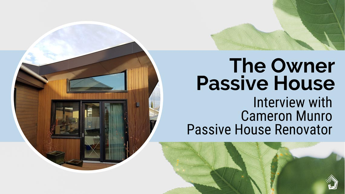 UndercoverArchitect-Cameron-Munro-The-Owner-Passive-House