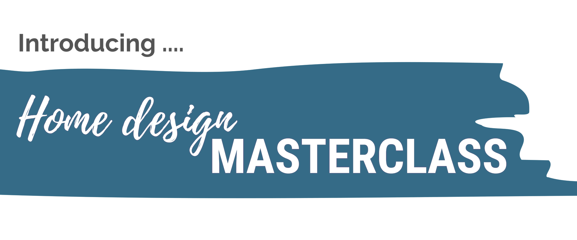 UndercoverArchitect-Home-Design-Masterclass-Introducing