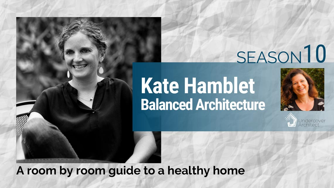 UndercoverArchitect-Kate-Hamblet-Balanced-Architecture-Season10
