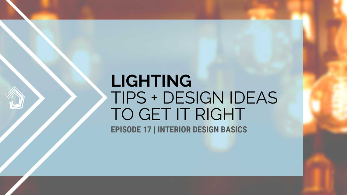 Undercover-Architect-podcast-id101-lighting-design-interior