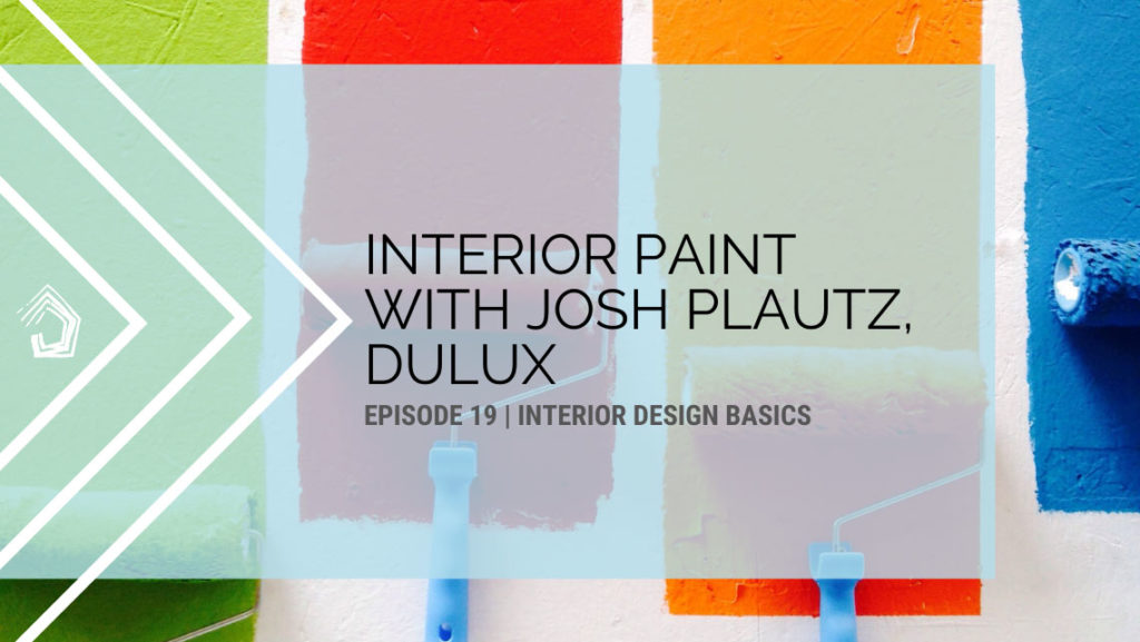 UndercoverArchitect-podcast-id101-dulux-paint