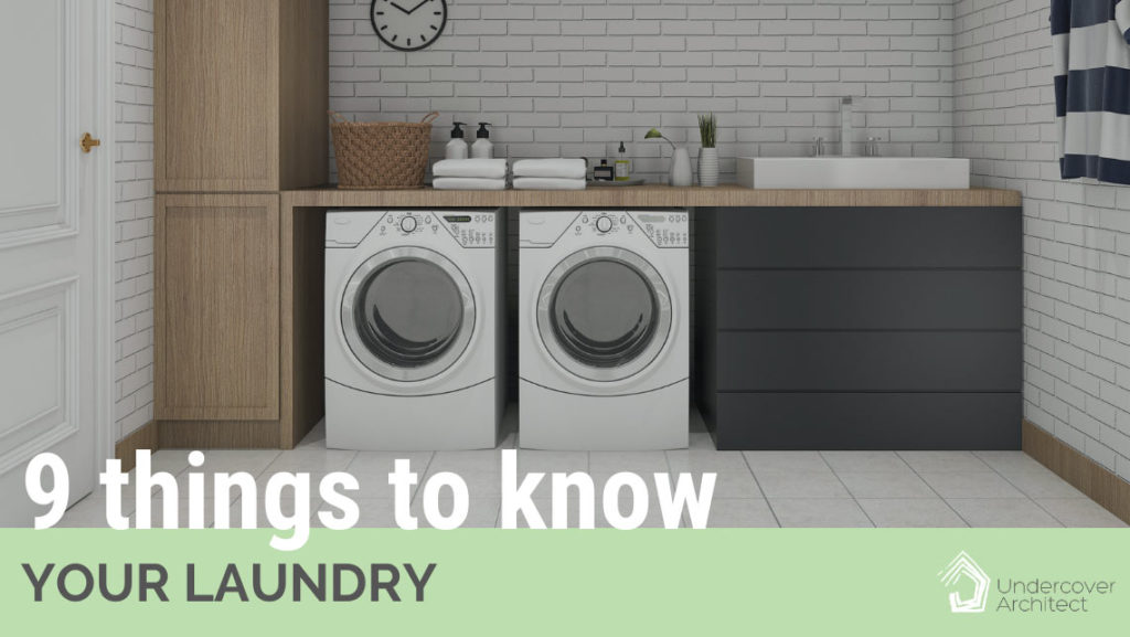 UndercoverArchitect-9-things-to-know-about-laundry